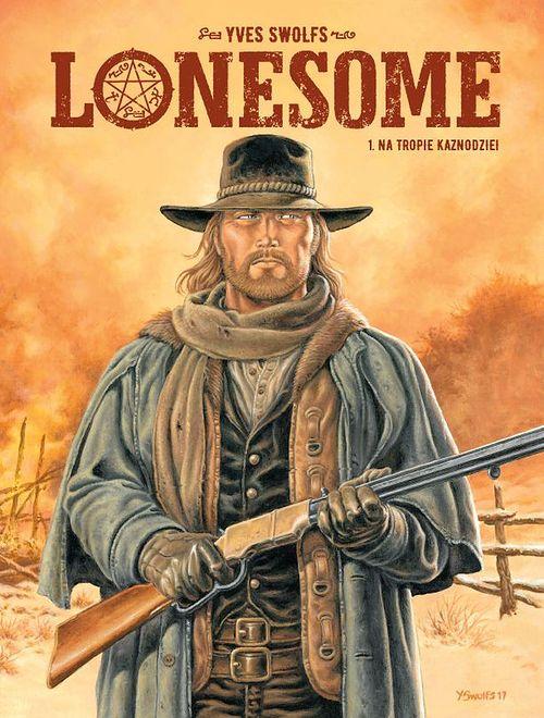 Lonesome. Na tropie kaznodziei. Tom 1, Egmont 2019