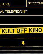 """Telewizyjny Festiwal Kina Niezależnego """"Kult Off Kino"""""""