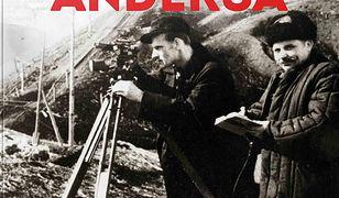 Szlak Andersa (#6). Do łagru, w step i tajgę