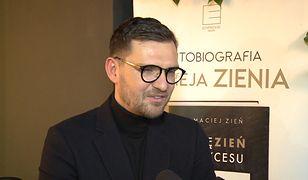 Maciej Zień: Niczego w swoim życiu nie żałuję
