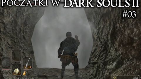 Początki w Dark Souls 2 #03 - zakamarki zamku i pierwsza próba z bossem