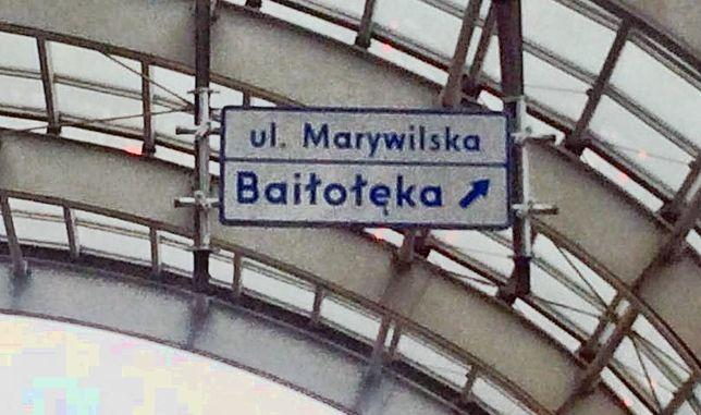 """""""Baiłołęka"""", zamiast """"Białołęki"""". Kolejna tablica z błędem"""