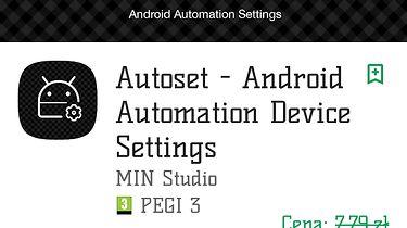 Co naprawdę potrafi Twój smartfon — darmowa automatyzacja - AutoSet - darmowa automatyzacja Androida (promocja trwająca przez kilka dni).