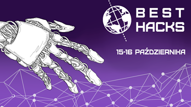 BEST Hacks już zaraz! Druga edycja hackatonu startuje w ten piątek - Best Hacks