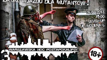 Dla fanów Metro i Stalkera - Warszawska Noc Postapokalipsy