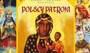 Kocham Polskę. Polscy patroni!. Historia dla najmłodszych