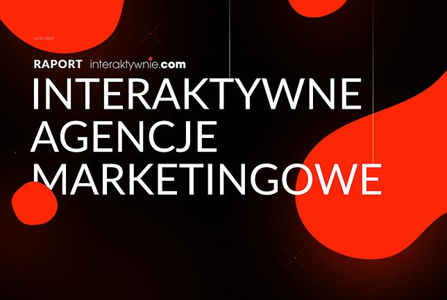 Interaktywne agencje marketingowe - raport
