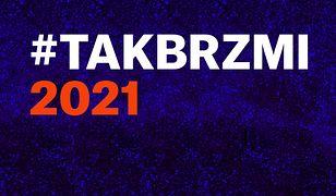 #TakBrzmi2021: Radio Kampus wytypowało 10 gwiazd 2021 roku!