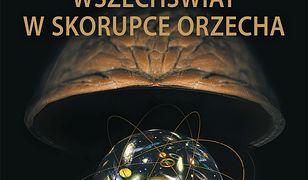 Wszechświat w skorupce orzecha OPR. MK.