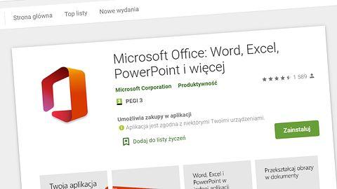 Microsoft Office na Androida: jedna aplikacja zamiast Worda, Excela i PowerPointa