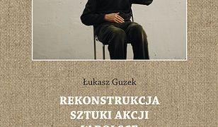 Rekonstrukcja sztuki akcji w Polsce