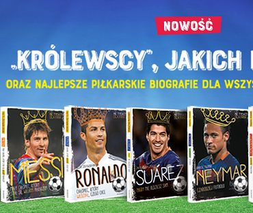 """""""Piszczek. To, co naprawdę jest ważne"""" i """"Real. Królewska drużyna"""" spodobają się wszystkim młodym fanom piłki nożnej"""