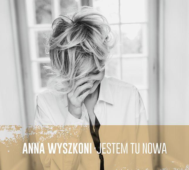 Ania Wyszkoni wraca z nową płytą!