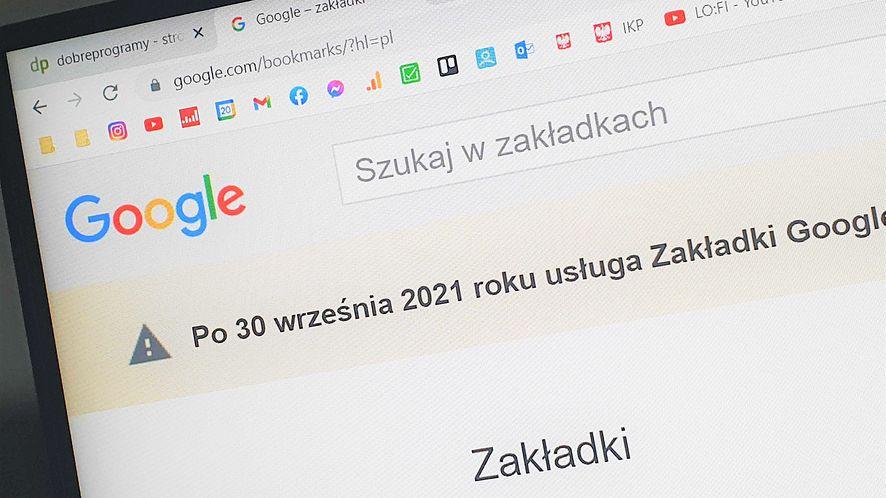 Zakładki Google nie będą działać po 30 września