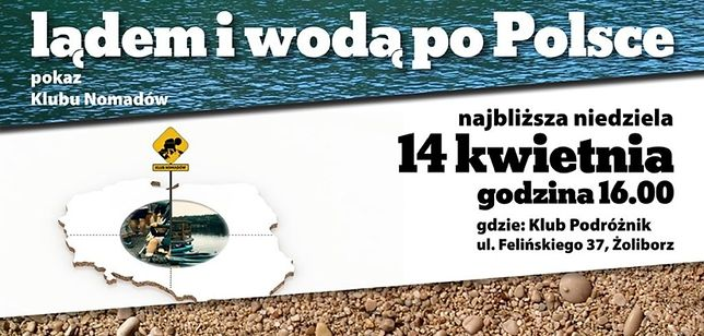 Klub Nomadów: Lądem i wodą po Polsce