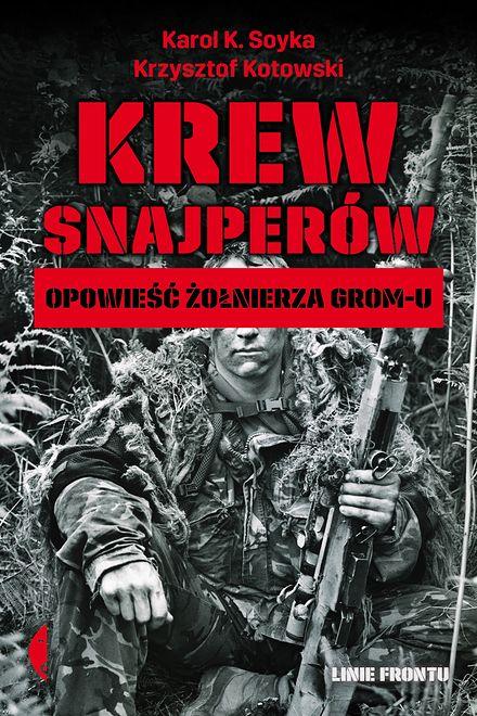 """Rebelianci nazywali je """"diabłami"""": były snajper GROM-u zdradza szczegóły nieopisanych akcji"""