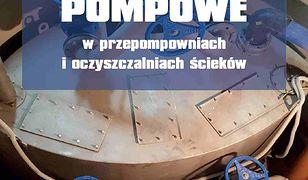 Instalacje pompowe w przepompowniach i oczyszczalniach ścieków