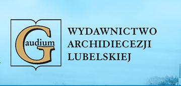 """Wydawnictwo Archidiecezji Lubelskiej """"Gaudium"""" powstało w 1976 r. w Lublinie"""