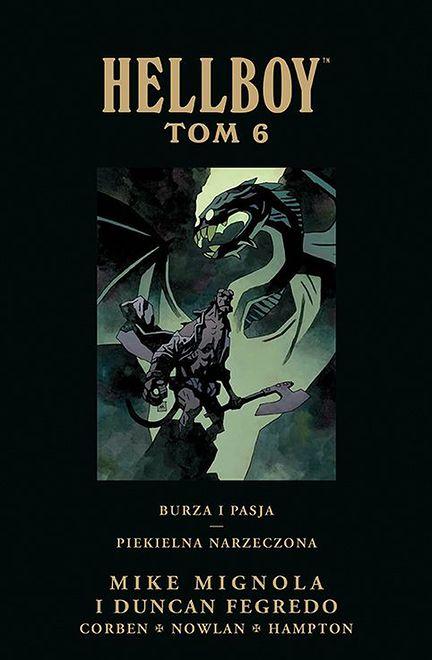 """""""Hellboy, tom 6: Burza i pasja/ Piekielna narzeczona"""""""