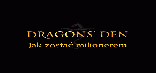 """""""Dragons Den - jak zostać milionerem"""" wiosną w Czwórce"""