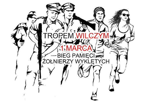 """""""Tropem Wilczym - Bieg Pamięci Żołnierzy Wyklętych"""" największym biegiem pamięci w Polsce"""