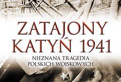 """Ukazała się książka """"Zatajony Katyń 1941"""""""
