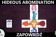 Rzut oka na Hideous Abomination - zapowiedź gry planszowej [Kickstarter]