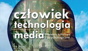 pedagogika. Człowiek - technologia - media. Konteksty kulturowe i psychologiczne
