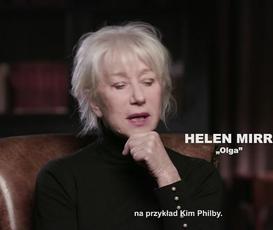 Helen Mirren o roli weteranki KGB