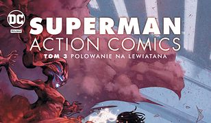 Superman Action Comics. Tom 3. Polowanie na Lewiatana