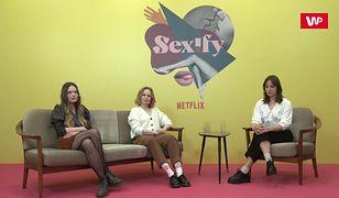 """Aktorki """"Sexify"""": faceci koniecznie muszą zobaczyć ten serial!"""