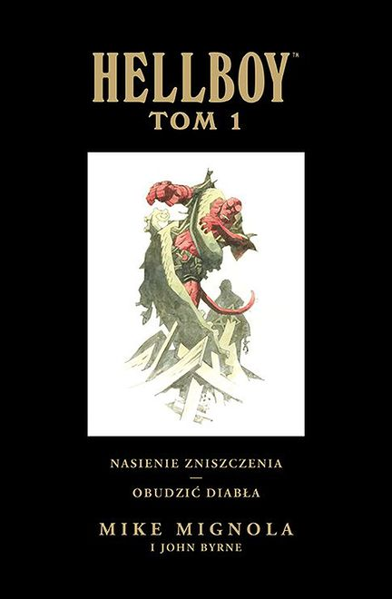 "Reprint klasyki. Recenzja ""Hellboy. Tom 1"""