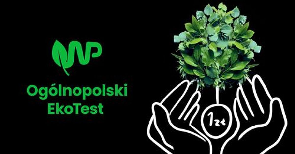 EkoTest WP. Sprawdź swoją wiedzę w teście, który wypełniły tysiące Polaków