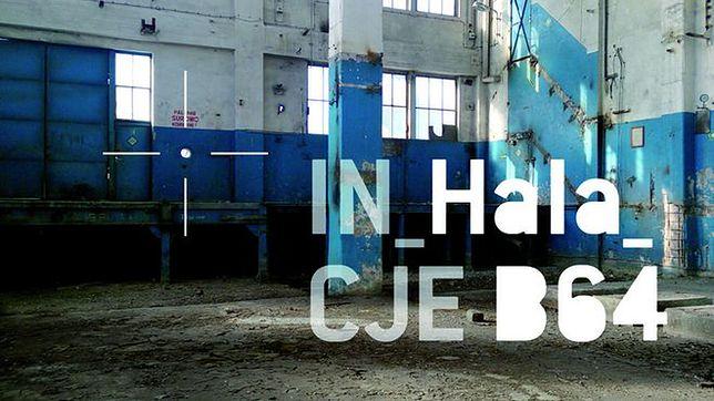Artystyczne IN_Hala_CJE B64 w Stoczni Gdańskiej