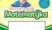 Matematyka. Piszemy ścieramy i uczymy się