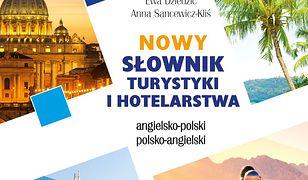 Nowy słownik turystyki i hotelarstwa  angielsko-polski polsko-angielski