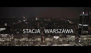 """""""Stacja Warszawa"""" - zwiastun filmu"""