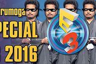 Forumogadka Special - E3 2016