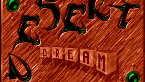 Desert Dream - słów kilka