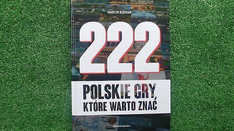 222 polskie gry, które warto znać - Marcin Kosman, recenzja książki