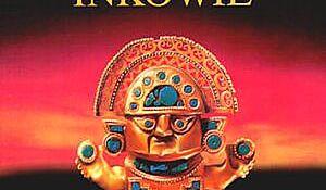Inkowie. Tom 2. Złoto Cuzco