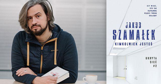 Jakub Szamałek wydał kolejną książkę i teraz proponuje czytelnikom zabawę: spróbuj być off line
