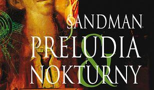 Sandman. (Tom 1). Preludia i nokturny (wyd. III)