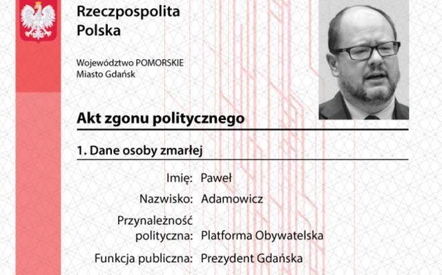 """Internauci przypominają, że Młodzież Wszechpolska wystawiła Pawłowi Adamowiczowi """"akt zgonu politycznego""""."""