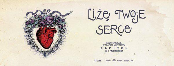 """""""Liżę twoje serce"""" premierowo w Teatrze Capitol we Wrocławiu"""