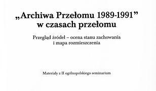 Archiwa przełomu 1989-1991