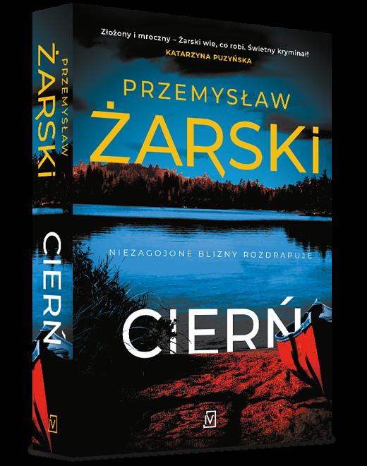 """Przemysław Żarski """"Cierń"""""""