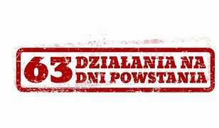 63 działania na 63 dni Powstania