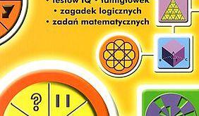 400 testów IQ, łamigłówek, zagadek logicznych i zadań matematycznych