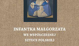 Infantka Małgorzata we współczesnej sztuce polskiej
